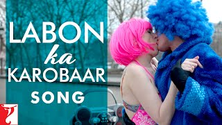 Download Hindi Video Songs - Labon Ka Karobaar Song | Befikre | Ranveer Singh | Vaani Kapoor | Papon