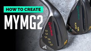 Create Your Own MG2 Wedge | TaylorMade MyMG2 Tutorial | GolfMagic.com