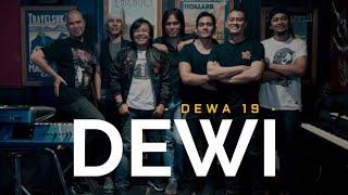 Dewa 19 - Dewi 🎧 [Lirik]