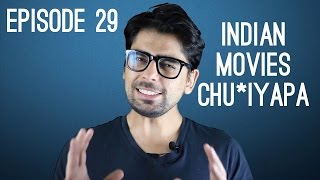 #HollyShit Episode 29 || Indian Movies Chu*iyapa