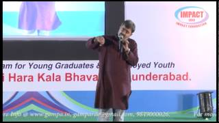 What is Life ? by Akella Raghavendra Garu  at IMPACT 2013