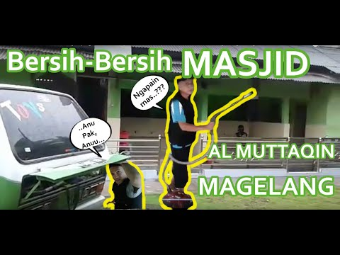 Aksi bersih-bersih masjid Al-Muttaqin Dusun Pondok Desa Srumbung kecamatan Srumbung Kabupaten Magelang