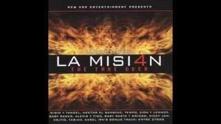 Wisin & Yandel Ft Hector El Father, Tempo, Baby Rasta & Gringo & Más - La Misión 4 (New Version)