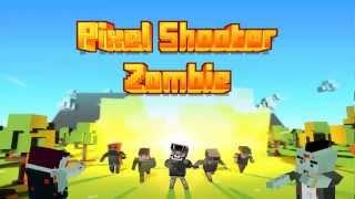 Pixel Shooter Zombies