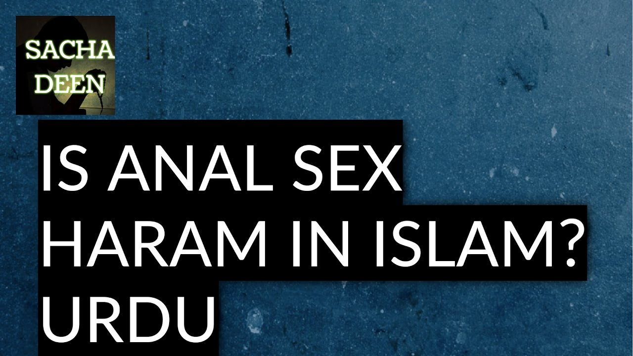 why is anal sex haram