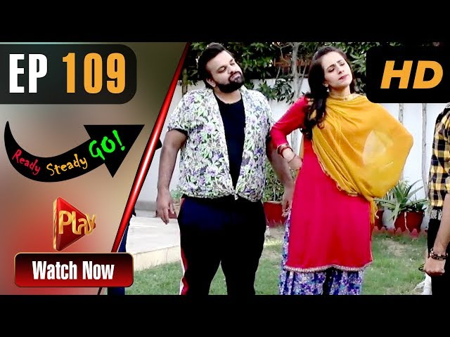 Ready Steady Go - Episode 109 | Play Tv Dramas | Parveen Akbar, Shafqat Khan | Pakistani Drama