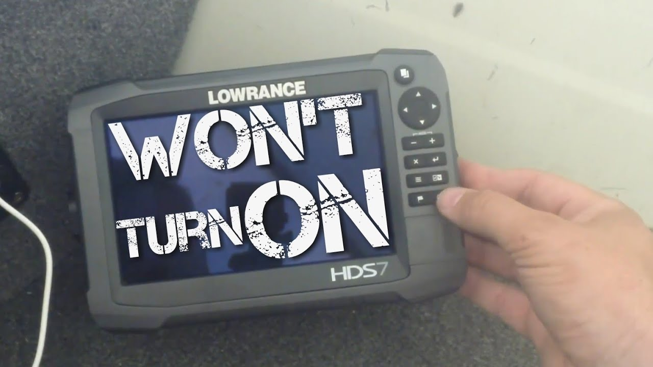 Lowrance Unit Not Turning On
