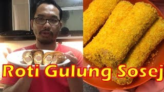 How To Cook Sausage Cheese Bread Roll | Roti Gulung Sosej Bercheese