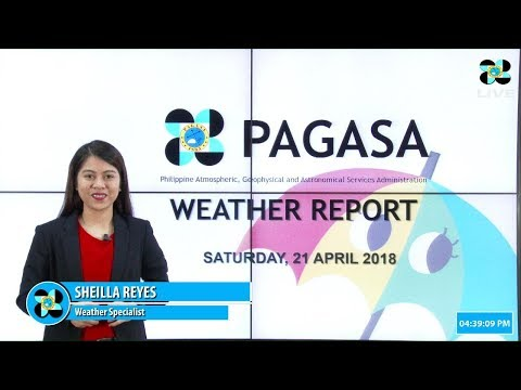 Public Weather Forecast Issued at 4:00 PM April 21, 2018