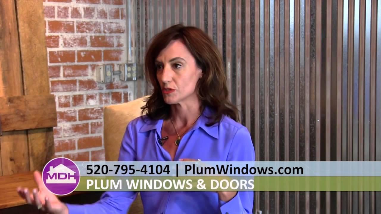 Fibergl Is A Stronger Better Material For Tucson Az Windows With Desiree Herdon Of Plum