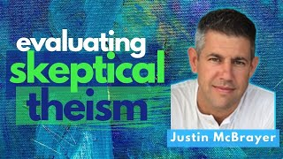 The MOST INFLUENTIAL Arguments For and Against (Dr. Justin McBrayer)