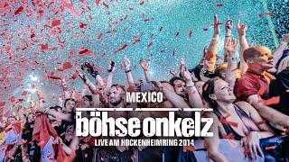 Böhse Onkelz - Mexico (Live am Hockenheimring 2014)