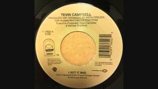TEVIN CAMPBELL - BACK TO THE WORLD - I GOT IT BAD