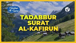 Tafsir Al Quran Al Kafirun: Surat Al Kafirun Ayat 1-6: Tafsir Mudah dan Ringkas