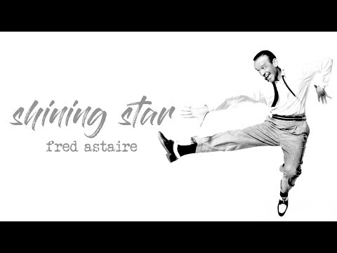 Shining Star [Fred Astaire]