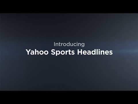 Introducing Yahoo Sports Headlines