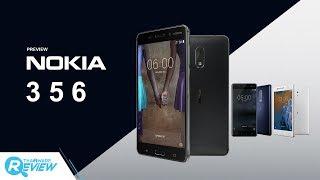 พรีวิว Nokia 3 5 และ 6 สมาร์ทโฟนสามรุ่นที่มีความดีงาม สวมหัวใจ Pure Android ในราคาสุดคุ้ม