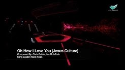 Oh How I Love You (Jesus Culture) @ City Harvest Church
