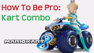 Character / Kart Combination - How To Be Pro At Mario Kart 8 pt.1