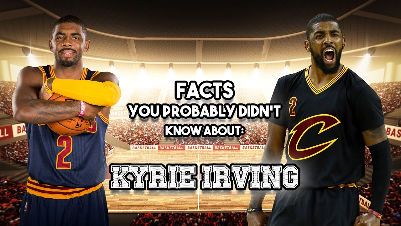 429f1c5d745d 20 AWESOME Facts You Probably Didn t Know About Kyrie Irving - YouTube