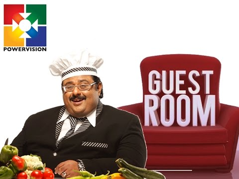 Noushad Thiruvalla │ Guest Room │Powervision TV │Episode 413