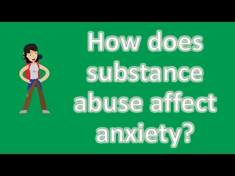 how-does-substance-abuse-affect-anxiety-?- top-answers-about-health