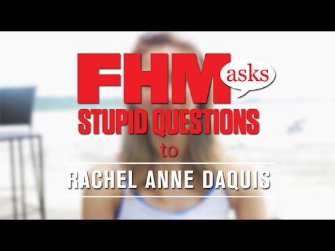FHM Asks Stupid Questions To Rachel Anne Daquis!