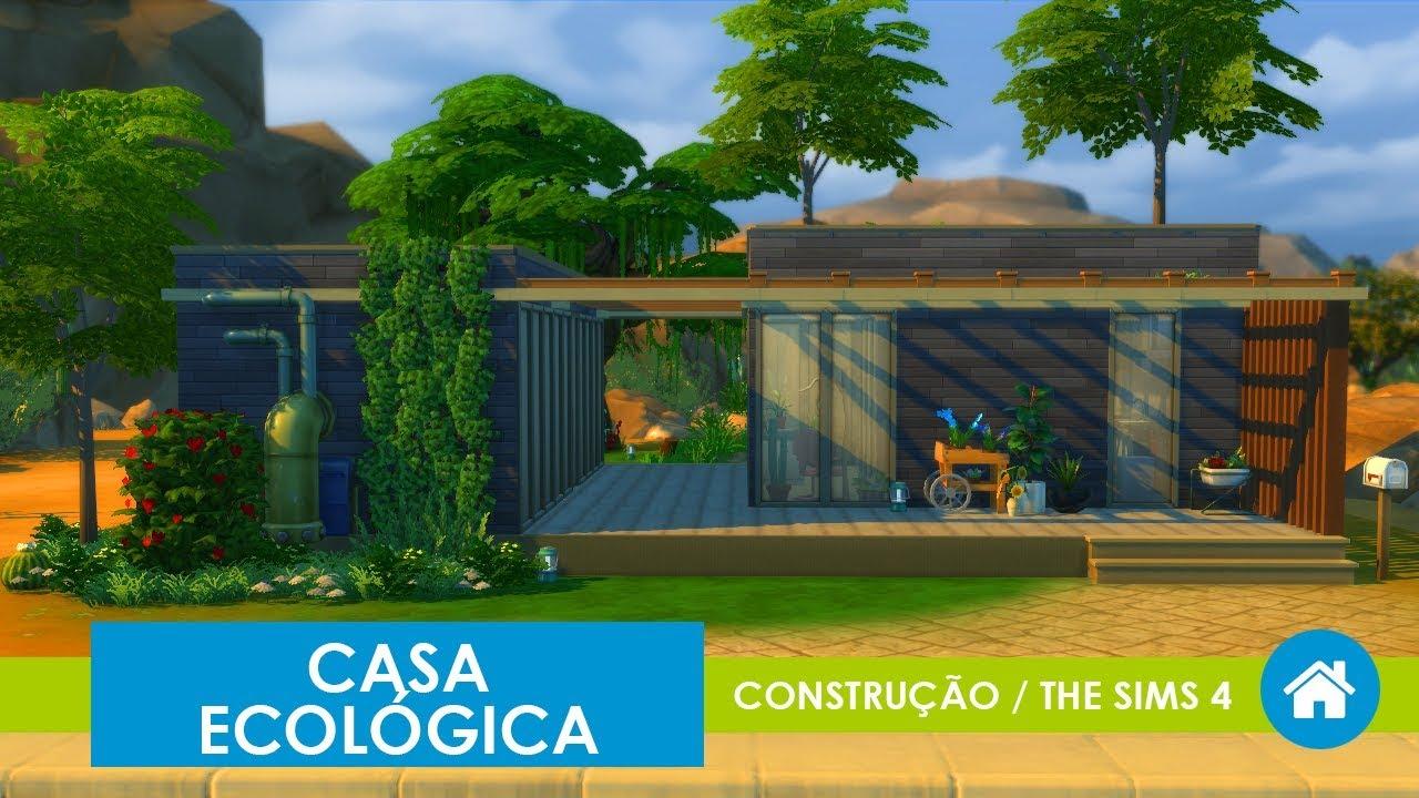 CASA ECOLGICA  Construo  The Sims 4  YouTube
