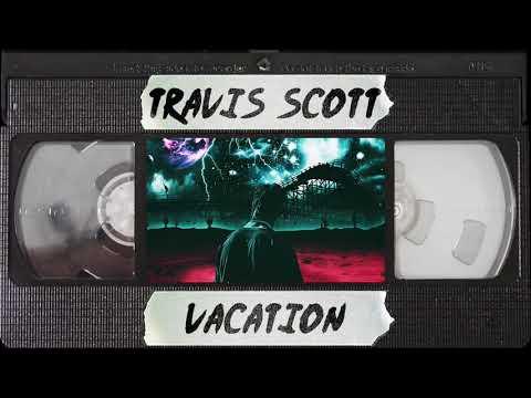 Travis Scott - Vacation (Astroworld) | Type Beat
