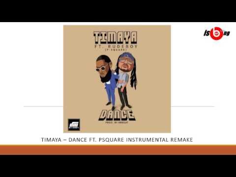 Timaya - Dance ft  Psquare Instrumental remake