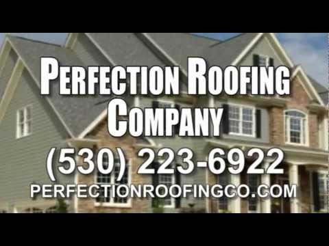 Roofing Contractor Redding CA Perfection Roofing Company