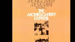 The Montgomery Express Gotta Make A Comeback