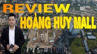Gambar cover [Review] Dự án HOÀNG HUY MALL - HẢI PHÒNG l BĐS TRẦN TUẤN