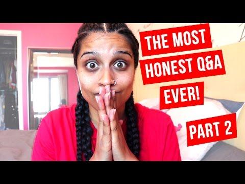 The Most Honest Q&A Ever! - Part 2