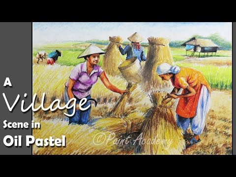 How to Paint A Village Scene in Oil Pastel where farmers are working on the field