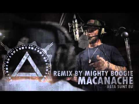 MACANACHE - Asta Sunt Eu (MIGHTY BOOGIE Remix)
