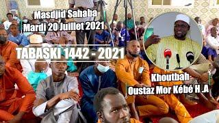 Oustaz Mor KÉBÉ    Khoutbah Tabaski 1442 - 2021   