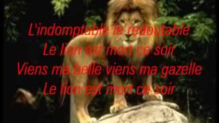 Le lion est mort ce soir + LYRICS