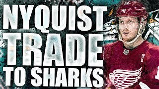 Gustav Nyquist Traded To San Jose Sharks: Detroit Red Wings Nhl Trade / Draft Picks - Trade Deadline