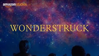 Wonderstruck Official Trailer [HD] | Amazon Studios