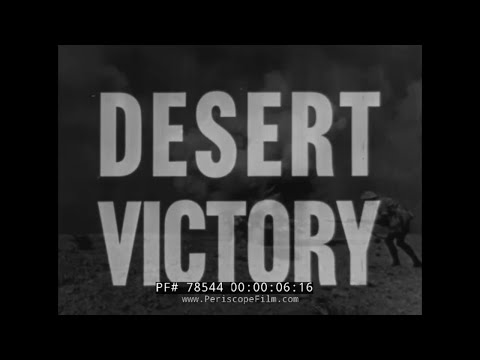 DESERT VICTORY  WWII BATTLE FOR NORTH AFRICA  PART 1 78544