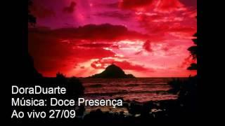 Doce Presença - Ivan lins ( Dora Duarte ao vivo)