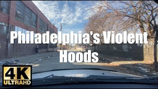 Driving Tour Philadelphia's Most Disturbing Hoods In 4K UHD | Kensington to Badlands (Narrated)