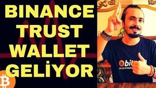 BINANCE TRUST WALLET GELİYOR! (Altcoin 'ler İçin)
