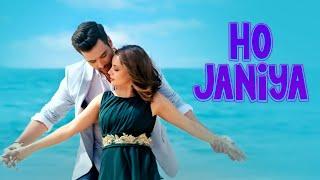 Gambar cover Ho Janiya | SherDil (2019) | Mikaal Zulfiqar | Armeena Khan | Full Music Video
