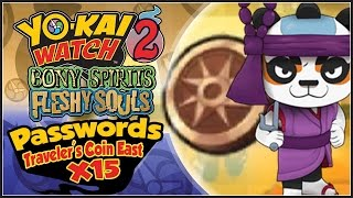 Yo-Kai Watch 2 - ALL 15 Traveler's Coin East Passwords! Panja Pupil! [YW2 Tips & Tricks]