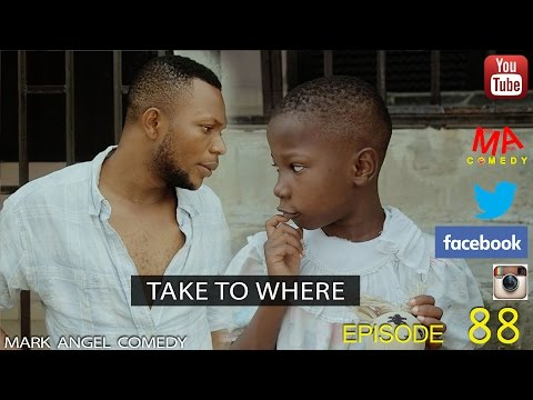 Video (skit): Mark Angel Comedy - Take to Where (Episode 88) [Starr. Emmanuella & Denilson Igwe]