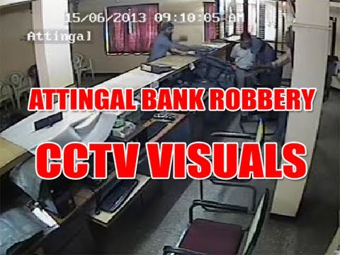 ATTINGAL BANK ROBBEY- CCTV VISUALS