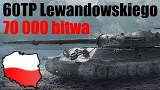 Jubileuszowe bitwy #527 70000 bitwa - 60TP Lewandowski