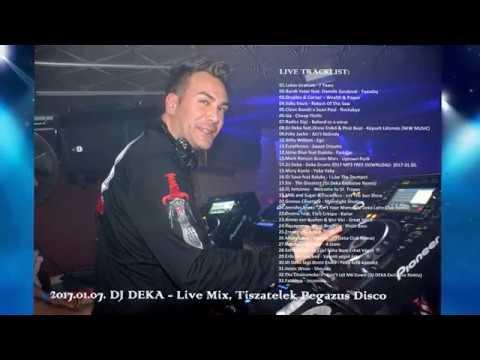 2017.01.07. DJ DEKA - Live Mix, Tiszatelek Pegazus Disco, Best Of 2017 Club Dance Top Music New Hits